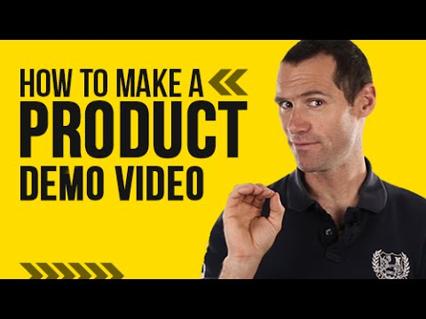 How To Make A Product Demo Video