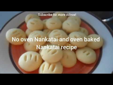 Nankatai Indian Cookies recipe (Without oven also)