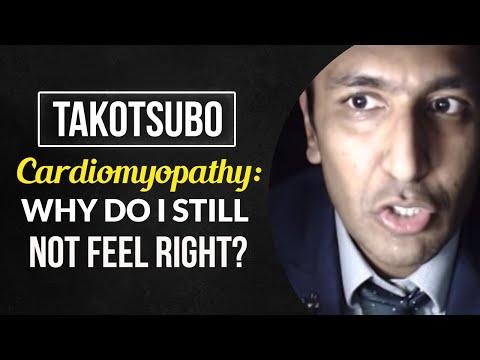 Takotsubo Cardiomyopathy: why do i still not feel right?