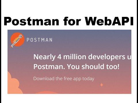 Postman App for run WebApI in Perfect way