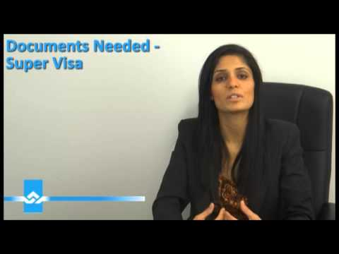 Documents Needed for a Super Visa 2015