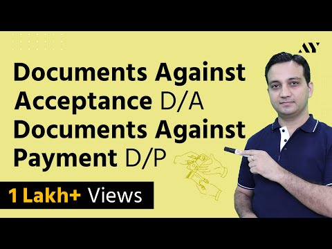 Documents Against Acceptance & Documents Against Payment - Bills of Exchange (Hindi)