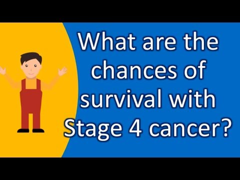 What are the chances of survival with Stage 4 cancer ?  Find Health Questions   Best Health TIPS