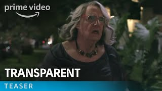transparent season 4 teaser trailer amazon video