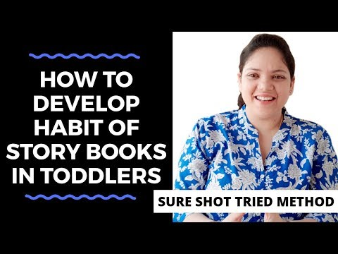 How to develop habit of reading story books in toddlers
