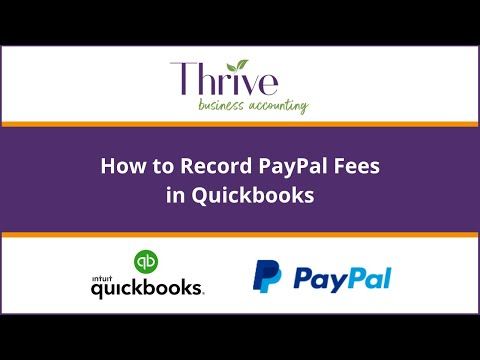 How to Record Paypal Fees in Quickbooks