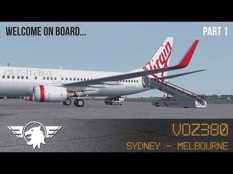 [PART 1] Welcome on board... VOZ380   FSX   Sydney (YSSY) - Melbourne (YMML)   PMDG 737 NGX