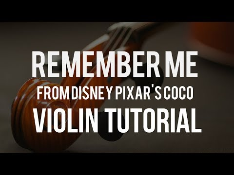 How to play Remember Me from Coco on Violin