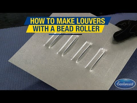 Create Professional-Looking Louvers Using the Bead Roller & Louver Dies! - Eastwood