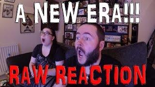 A NEW ERA!!! LIVE REACTION WWE RAW 25TH JULY 2016