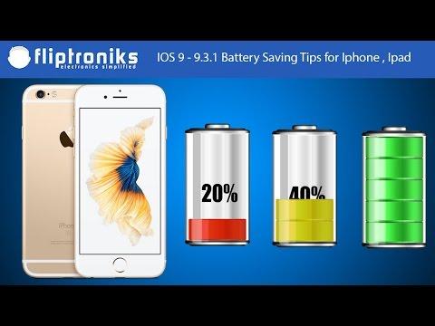 IOS 9 - 9.3.1 Battery Saving Tips for Iphone , Ipad - Fliptroniks.com