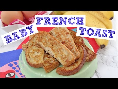 Baby French Toast | Eggy Bread Baby Weaning
