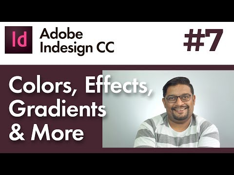 InDesign CC #7 / Color, Strokes, Transparency, Gradients, Effects & More