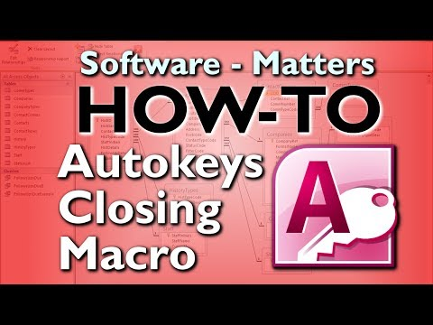 How to Create an Autokeys Closing Macro in Microsoft Access (2010)