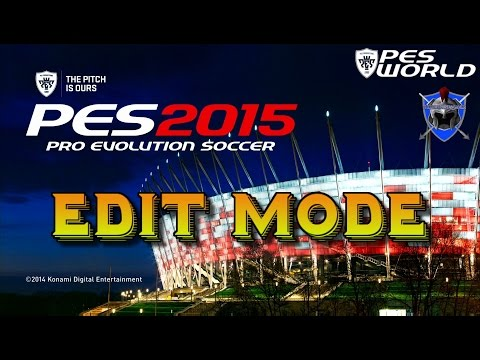 PES 2015 EDIT MODE - A Look into Edit Mode this year