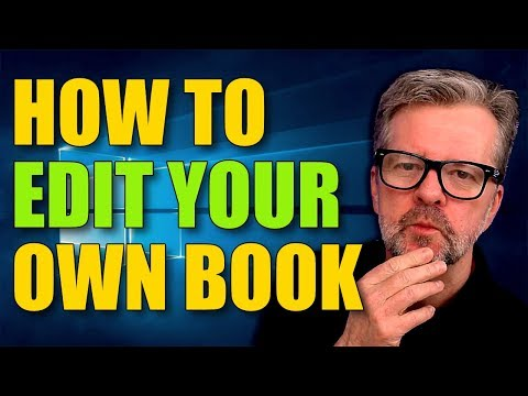 How To Self Edit Your Own Book