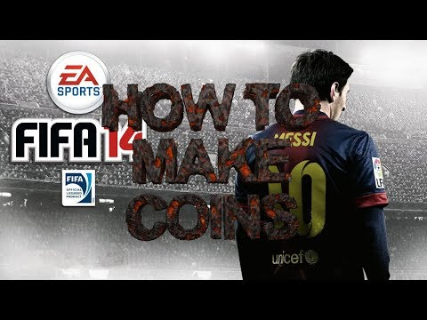 Fifa 14 | HOW TO MAKE COINS [WORKING PS4/PS3 - XBOX ONE/360 PC]