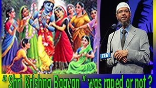 "IRF-Peace TV-Dr Zakir Naik Urdu Speech ""Hindu Bhgvan Shri Krishna was raped?"" Islamic Bayan in Hindi"