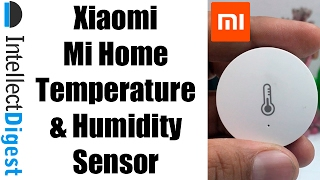 Xiaomi Mi Home Smart Temperature & Humidity Sensor Unboxing | Intellect Digest