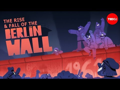 The rise and fall of the Berlin Wall - Konrad H. Jarausch