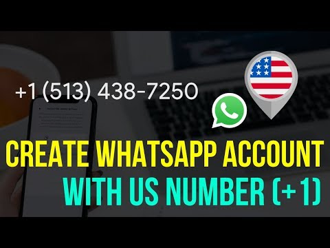 How To Make WhatsApp Account with USA Number (+1) - 2018 Working