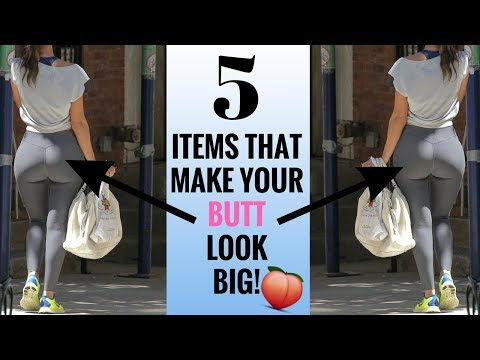 5 ITEMS THAT MAKE YOUR BUTT LOOK BIG