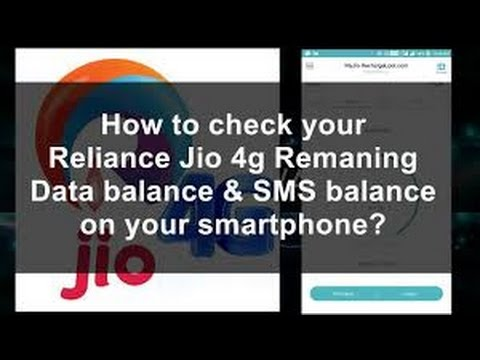 how to check your reliance jio 4g remaining data balance and sms balance on your smart phone