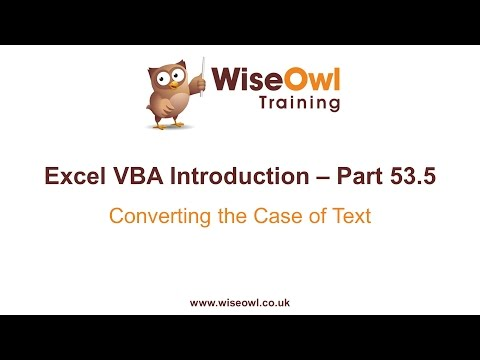 Excel VBA Introduction Part 53.5 - Converting the Case of Text