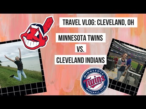 TRAVEL VLOG: CLEVELAND, OH - TWINS VS INDIANS