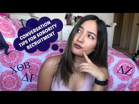 CONVERSATION TIPS FOR SORORITY RECRUITMENT | Rachel Silva