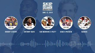 UNDISPUTED Audio Podcast (6.12.19) with Skip Bayless, Shannon Sharpe & Jenny Taft   UNDISPUTED