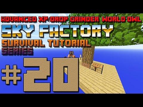 Sky Factory Survival Tutorial #20 - Advanced XP/Drop Grinder, World Download!
