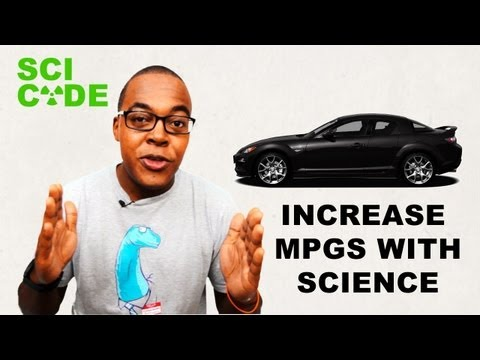 Increase Gas Mileage With Science | SCI CODE