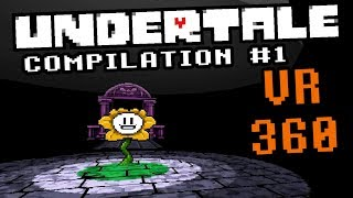 Undertale 360 Compilation #1: Ruins and Snowdin!