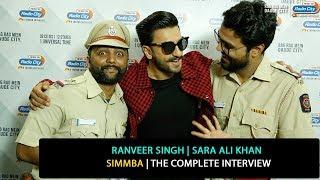 Ranveer Singh, Sara Ali Khan | Simmba | The Complete Interview