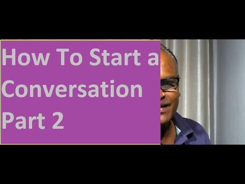 How to start a conversation Part 2, An Indian English Teacher Here!