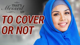 To Cover or Not? - That