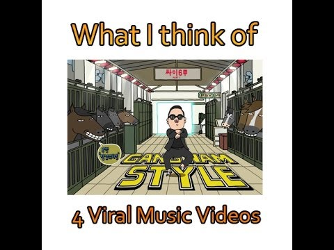 What I Think of 4 Viral Music Videos