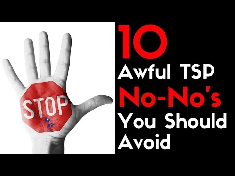 10 Awful TSP No-No's You Should Avoid