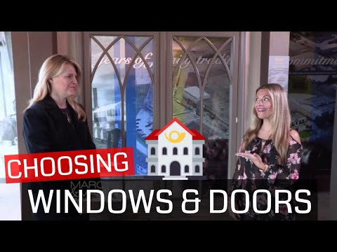 Choosing The Right Windows & Doors | How to Choose the Right Windows and Doors