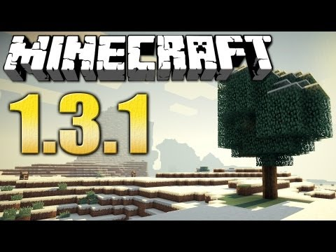 MINECRAFT 1.3.1 IS ONLINE!