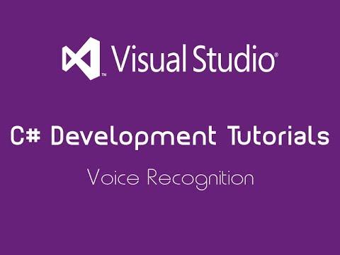 C# Development Tutorial | Voice Recognition