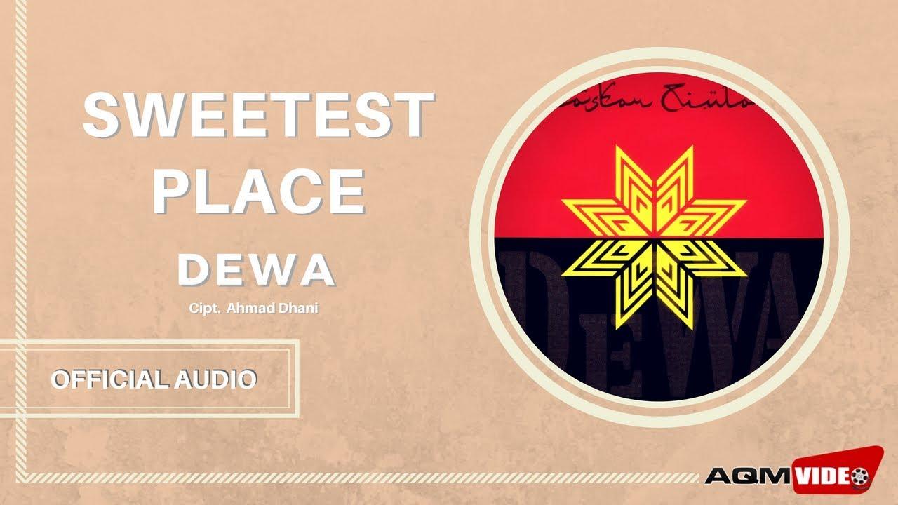 Dewa - Sweetest Place