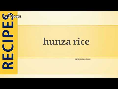 hunza rice