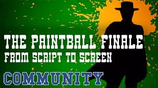 The Paintball Finale - From Script To Screen | Community