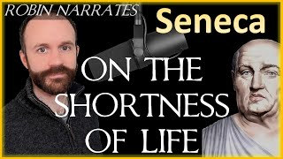 Seneca: On the Shortness of Life - (Audiobook & Summary)
