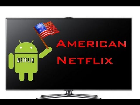 American Netflix in UK: No DNS required/How to watch on TV using Android