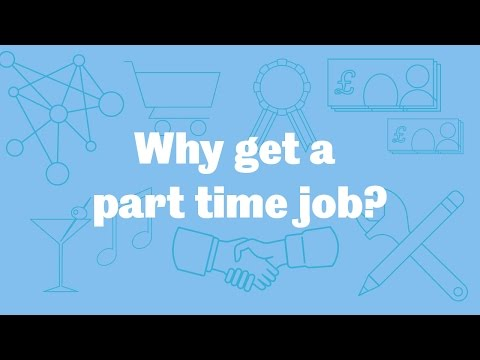 Why get a part time job?