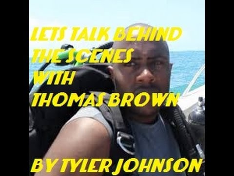 LETS TALK BEHIND THE SCENES WITH THOMAS BROWN