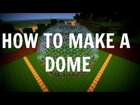 How To Make A Dome In Minecraft